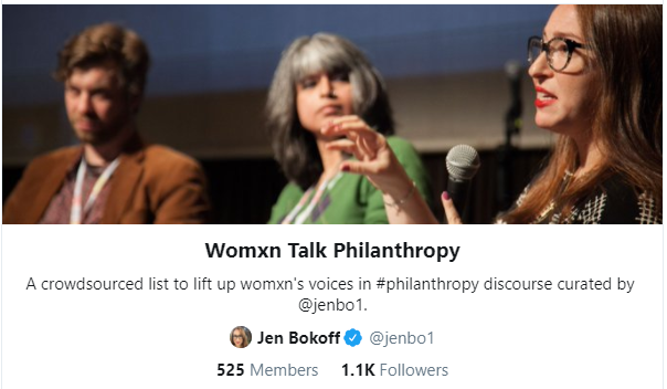 Screenshot of Womxn Talk Philanthropy Twitter list showing 525 members and 1,100 followers.